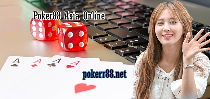 poker88 asia online