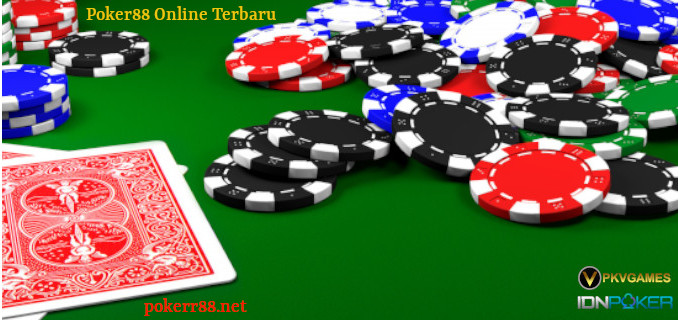 Poker88 Online Terbaru