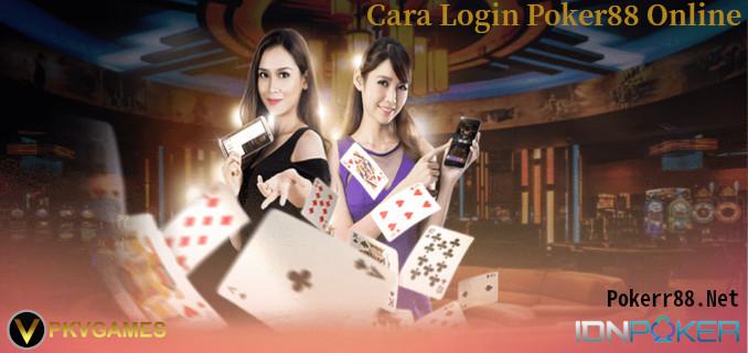 Cara login Poker88 Online