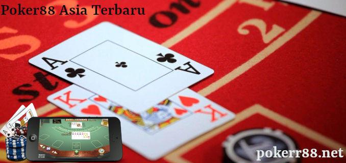 poker88 asia terbaru