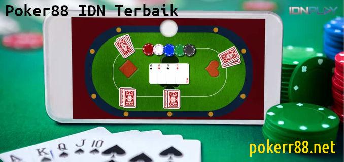 poker88 idn terbaik