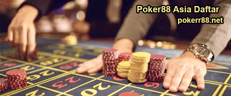 Poker88 Asia Daftar
